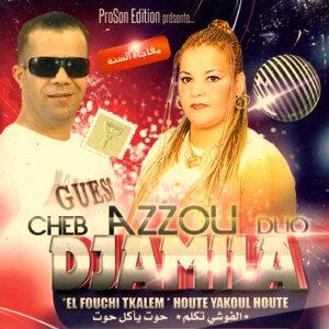 Cheb Azzou & Djamila 歌手頭像
