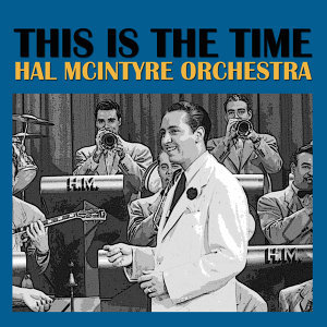 Hal Mcintyre Orchestra 歌手頭像
