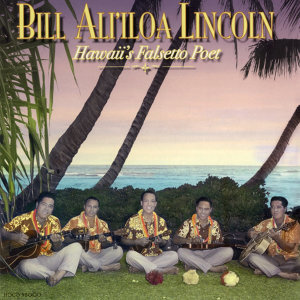 Bill Ali'iloa Lincoln 歌手頭像