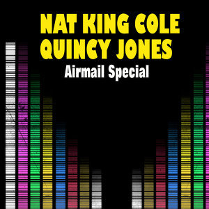 Nat King Cole|Quiny Jones アーティスト写真