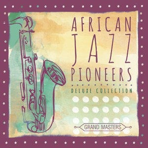 African Jazz Pioneers 歌手頭像