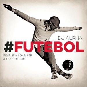 DJ ALPHA feat. Séan Garnier & Les Francis 歌手頭像