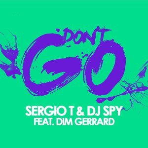 DJ Spy & Sergio T 歌手頭像