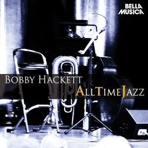 Bobby Hackett and His Orchestra, Eddie Condon and His Band 歌手頭像