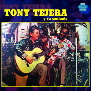 Tony Tejera Y Su Conjunto アーティスト写真