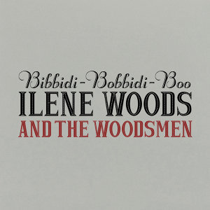 Ilene Woods & The Woodsmen アーティスト写真