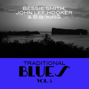 Bessie Smith, John Lee Hooker & B.B. King 歌手頭像