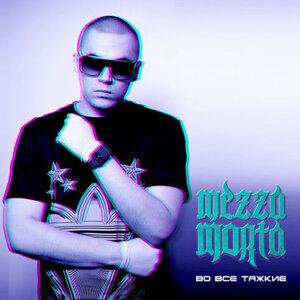 Mezza Morta 歌手頭像