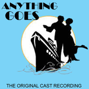 Anything Goes Original Cast 歌手頭像