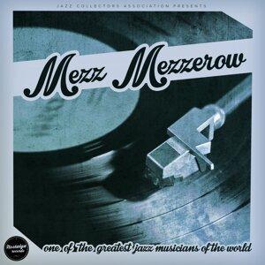 Mezz Mezzerow 歌手頭像