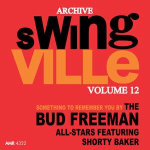 The Bud Freeman All Stars & Shorty Baker 歌手頭像