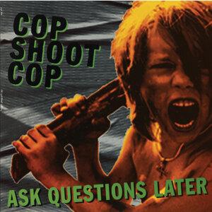 Cop Shoot Cop 歌手頭像