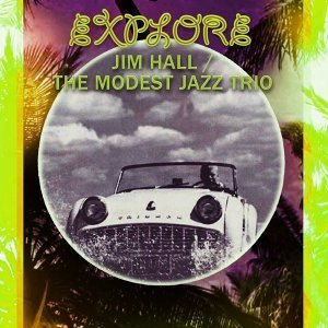 Jim Hall & The Modest Jazz Trio 歌手頭像