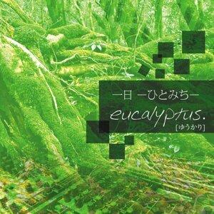 eucalyptus.[ゆうかり] 歌手頭像