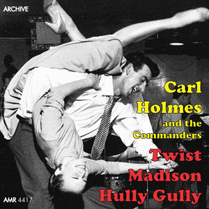 Carl Holmes and the Commanders アーティスト写真