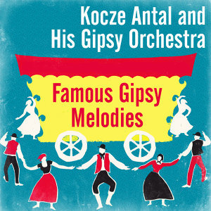 Kocze Antal and His Gipsy Orchestra 歌手頭像
