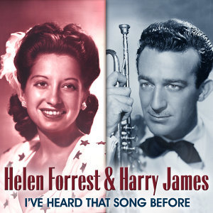 Helen Forrest & Harry James Orchestra 歌手頭像