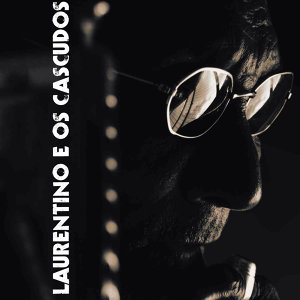 Laurentino e os Cascudos アーティスト写真