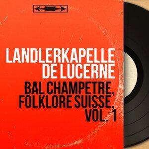 Landlerkapelle de Lucerne アーティスト写真