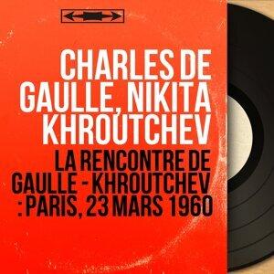 Charles de Gaulle, Nikita Khroutchev アーティスト写真
