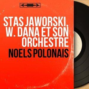Stas Jaworski, W. Dana et son orchestre 歌手頭像