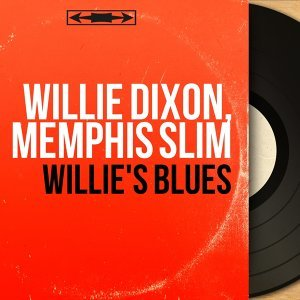 Willie Dixon, Memphis Slim