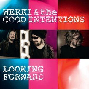 Werki And The Good Intentions 歌手頭像