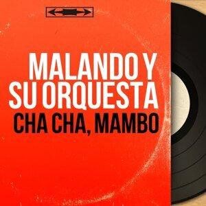 Malando y Su Orquesta 歌手頭像