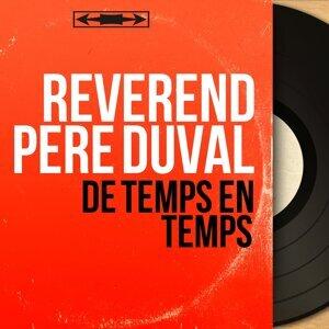 Révérend Père Duval アーティスト写真