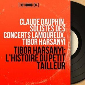Claude Dauphin, Solistes des concerts Lamoureux, Tibor Harsanyi 歌手頭像