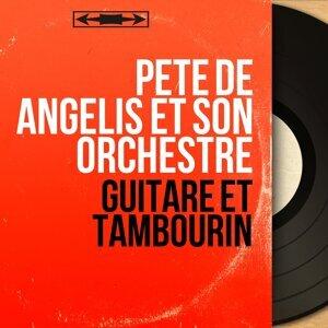 Pete de Angelis et son orchestre 歌手頭像
