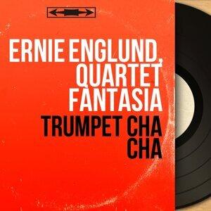 Ernie Englund, Quartet Fantasia 歌手頭像