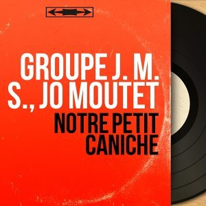Groupe J. M. S., Jo Moutet 歌手頭像