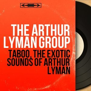 The Arthur Lyman Group