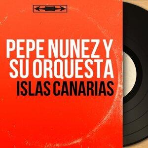 Pepe Núñez y Su Orquesta 歌手頭像