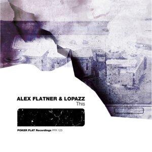 Alex Flatner, Lopazz アーティスト写真