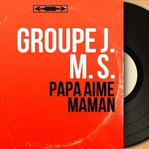 Groupe J. M. S. アーティスト写真