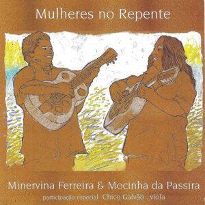 Minervina Ferreira e Mocinha da Passira 歌手頭像