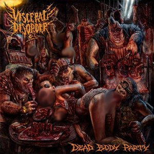 Visceral Disorder