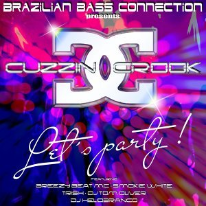 Brazilian Bass Connection, Cuzzin Crook 歌手頭像