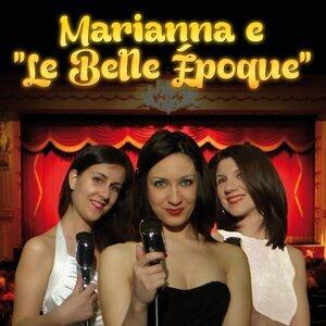 Marianna e Le Belle Époque 歌手頭像