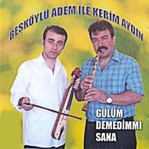 Beşköylü Adem, Kerim Aydın アーティスト写真