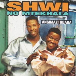 Shwi No Mtekhala