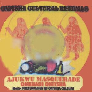 Ajukwu Masquerade Omenani Onitsha アーティスト写真
