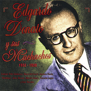 Edgardo Donato Y Sus Muchachos アーティスト写真