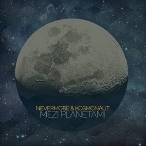 Nevermore & Kosmonaut 歌手頭像