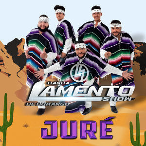 Banda Lamento Show De Durango