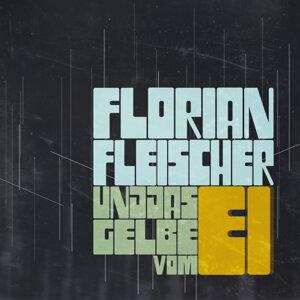 Florian Fleischer und das Gelbe vom Ei 歌手頭像