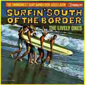 The Lively Ones/The Surf Mariachis 歌手頭像
