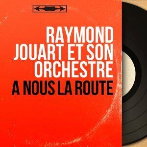 Raymond Jouart et son orchestre 歌手頭像